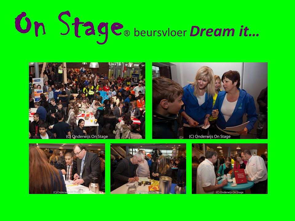 On Stage ® beursvloer Dream it…