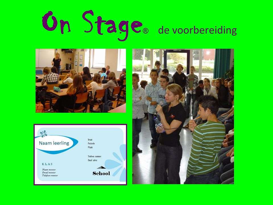 On Stage ® de voorbereiding