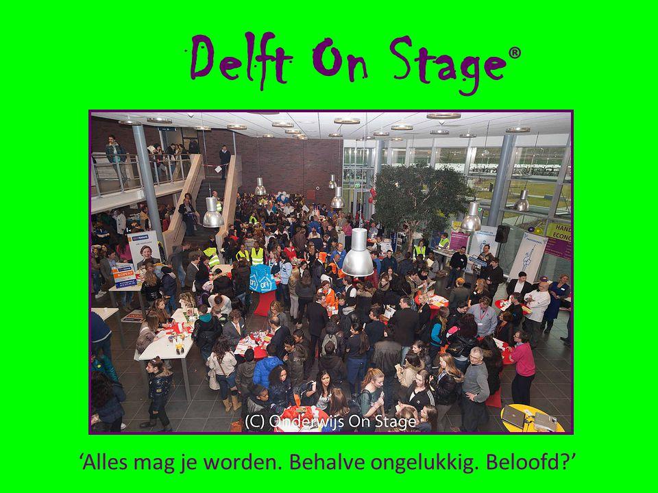 Delft On Stage ® 'Alles mag je worden. Behalve ongelukkig. Beloofd '