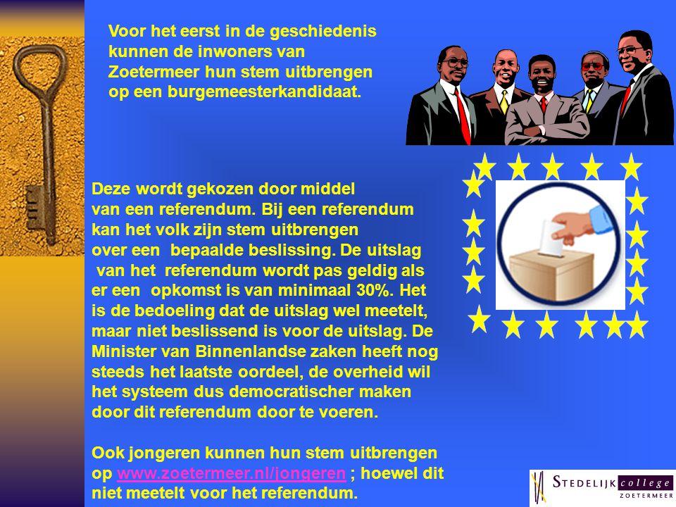 Voor het eerst in de geschiedenis kunnen de inwoners van Zoetermeer hun stem uitbrengen op een burgemeesterkandidaat.