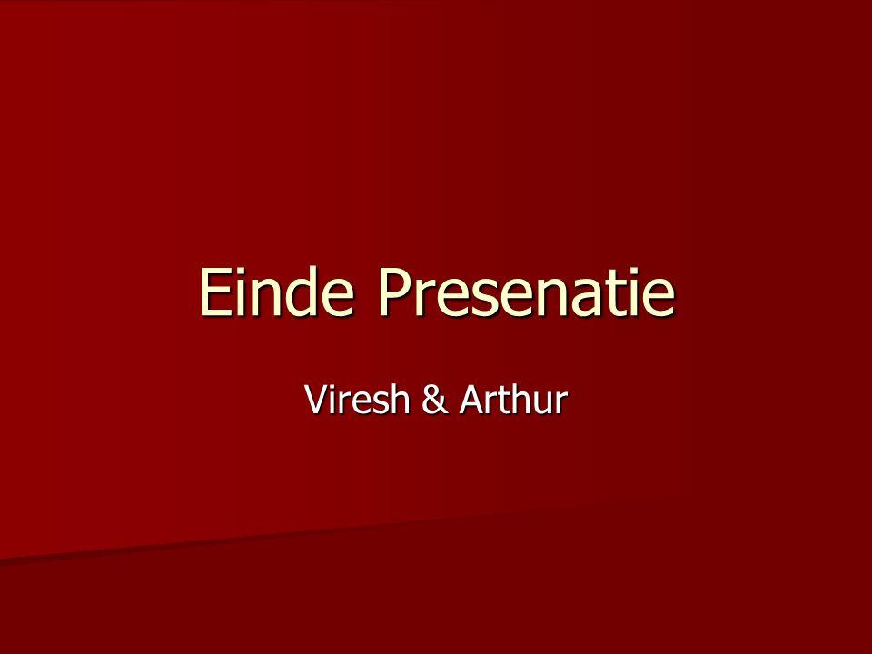 Einde Presenatie Viresh & Arthur