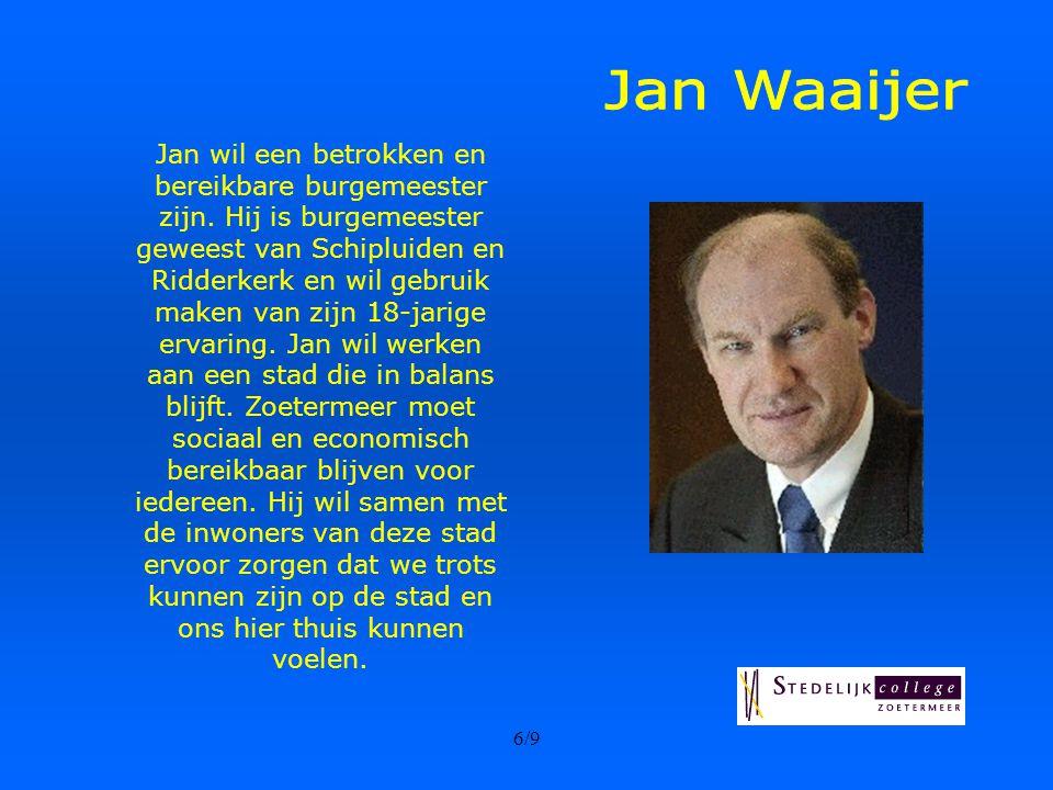 6/9 Jan wil een betrokken en bereikbare burgemeester zijn.