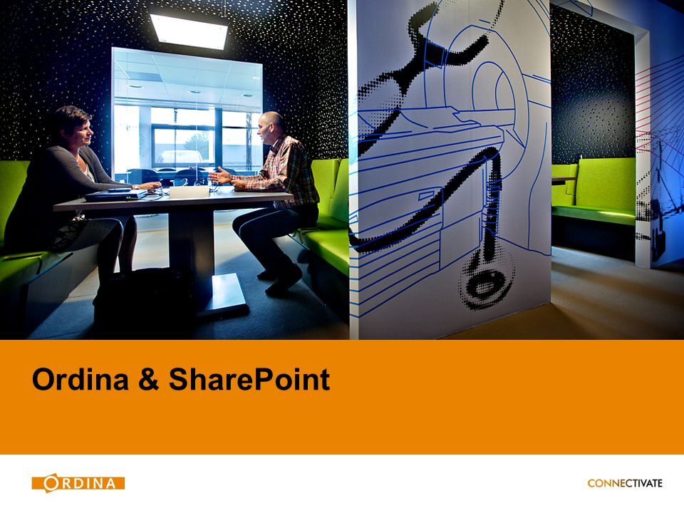 SharePoint & Ordina 4 Documentverwerking Business Apps Insights & Analytics Samenwerken Ordina Standaard Intranet Portaal