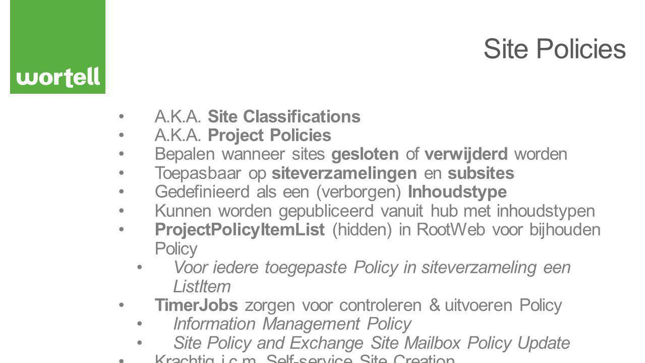 Documentatie niet up-to-date… Reflector (of dotPeek, of…) biedt uitkomst Microsoft.Office.RecordsManagement.InformationPolicy ProjectPolicy Class GetProjectPolicies(..)// Lijst met Policies ApplyProjectPolicy(..) // Policy toepassen CloseProject(..)// Site sluiten PostponeProject(..)// Verwijderen uitstellen Ook beschikbaar via CSOM