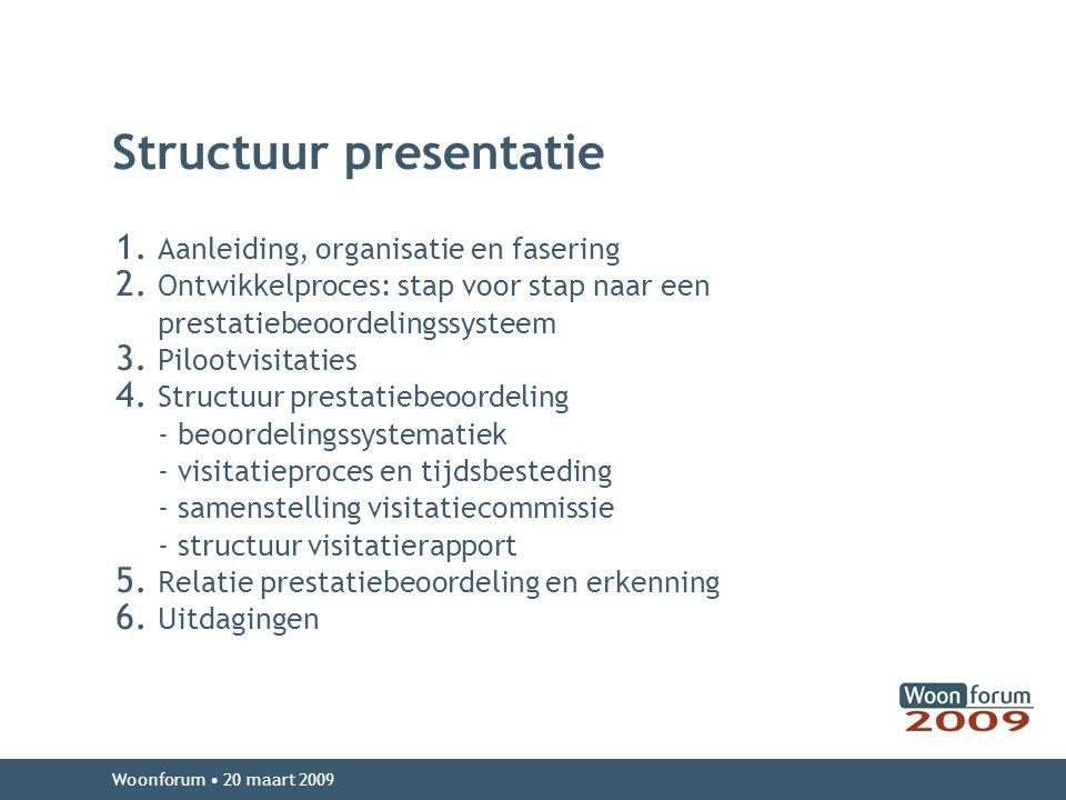 Structuur presentatie 1.Aanleiding, organisatie en fasering 2.