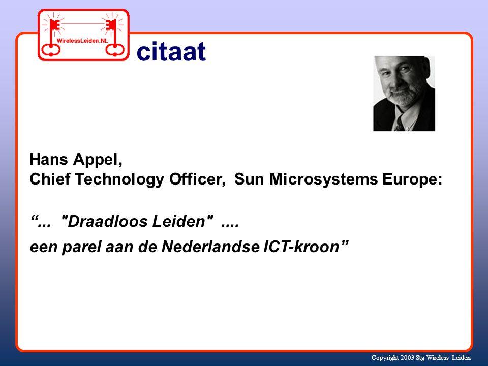 Copyright 2003 Stg Wireless Leiden Met dank aan onze sponsors