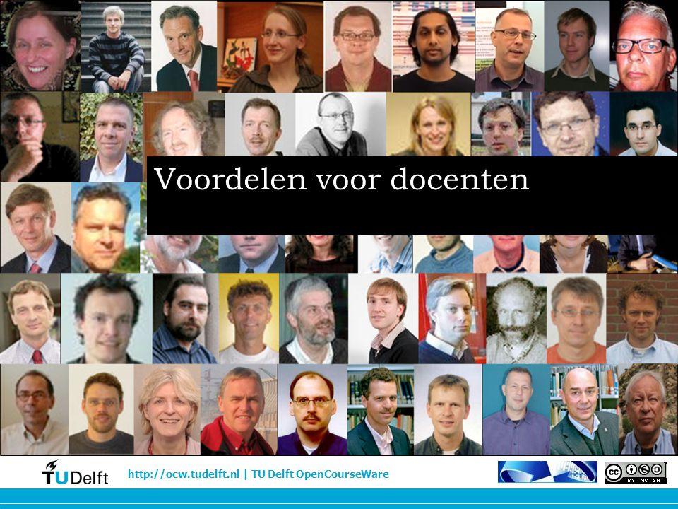 http://ocw.tudelft.nl | TU Delft OpenCourseWare Voordelen voor docenten
