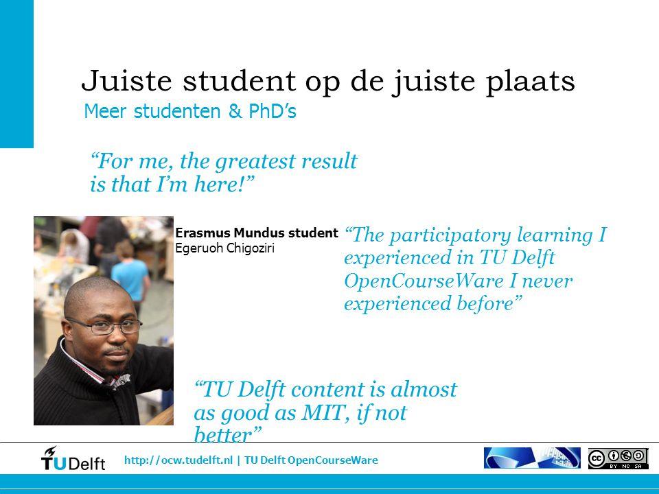 "http://ocw.tudelft.nl | TU Delft OpenCourseWare ""The participatory learning I experienced in TU Delft OpenCourseWare I never experienced before"" Meer"