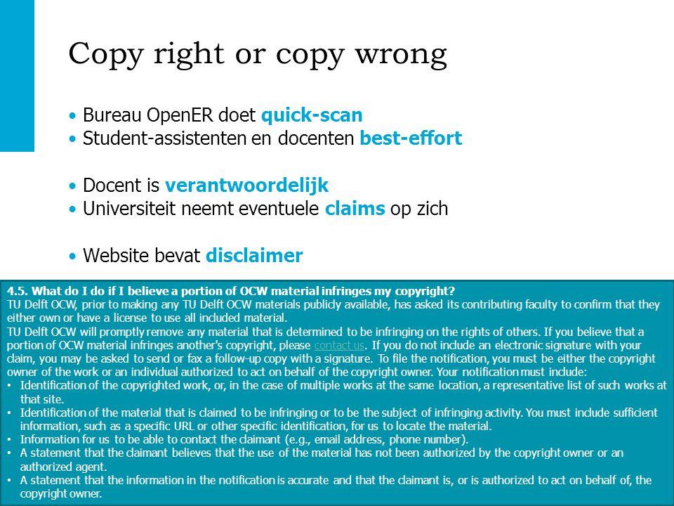http://ocw.tudelft.nl | TU Delft OpenCourseWare Copy right or copy wrong Bureau OpenER doet quick-scan Student-assistenten en docenten best-effort Doc