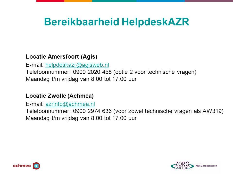 Bereikbaarheid HelpdeskAZR Locatie Amersfoort (Agis) E-mail: helpdeskazr@agisweb.nl Telefoonnummer: 0900 2020 458 (optie 2 voor technische vragen) Maa
