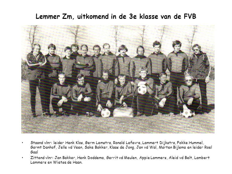 Lemmer Zm, uitkomend in de 3e klasse van de FVB Staand vlnr: leider Henk Klos, Germ Lemstra, Ronald Lefevre, Lammert Dijkstra, Fokke Hummel, Garmt Dan