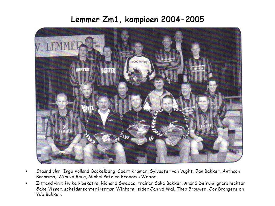 Lemmer Zm1, kampioen 2004-2005 Staand vlnr: Ingo Volland Bockelberg, Geert Kramer, Sylvester van Vught, Jan Bakker, Anthoon Boomsma, Wim vd Berg, Mich