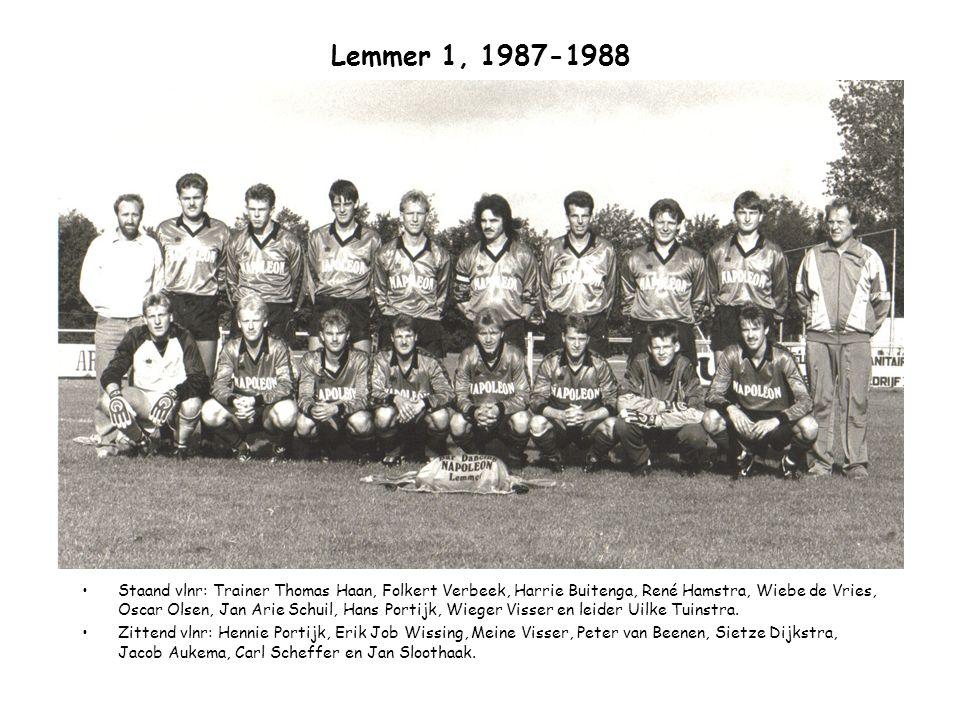 Lemmer 1, 1987-1988 Staand vlnr: Trainer Thomas Haan, Folkert Verbeek, Harrie Buitenga, René Hamstra, Wiebe de Vries, Oscar Olsen, Jan Arie Schuil, Ha
