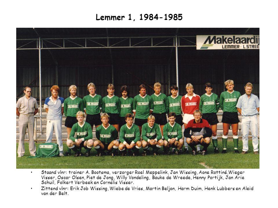 Lemmer 1, 1984-1985 Staand vlnr: trainer A. Bootsma, verzorger Roel Meppelink, Jan Wissing, Aone Rottiné,Wieger Visser, Oscar Olsen, Piet de Jong, Wil