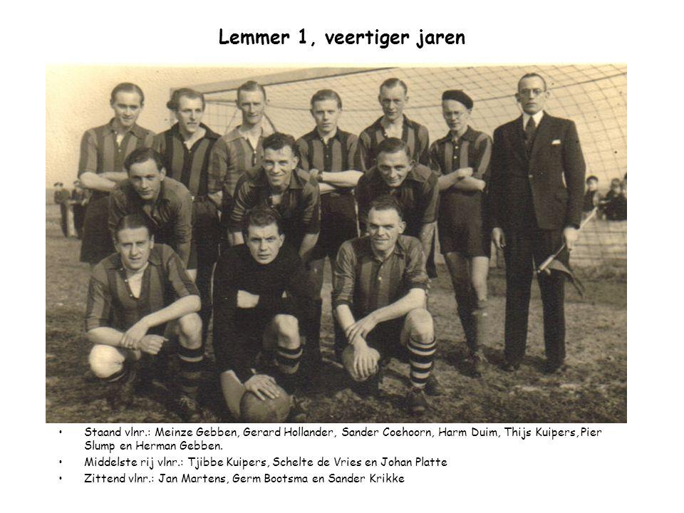 Lemmer 1, veertiger jaren Staand vlnr.: Meinze Gebben, Gerard Hollander, Sander Coehoorn, Harm Duim, Thijs Kuipers, Pier Slump en Herman Gebben. Midde