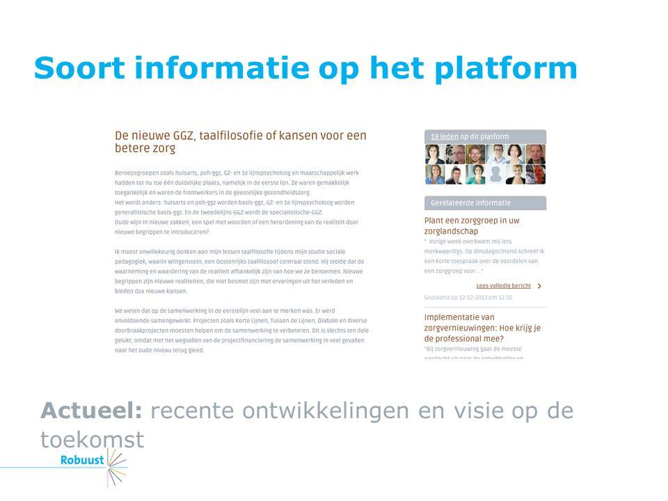 Soort informatie op het platform Actueel: recente ontwikkelingen en visie op de toekomst