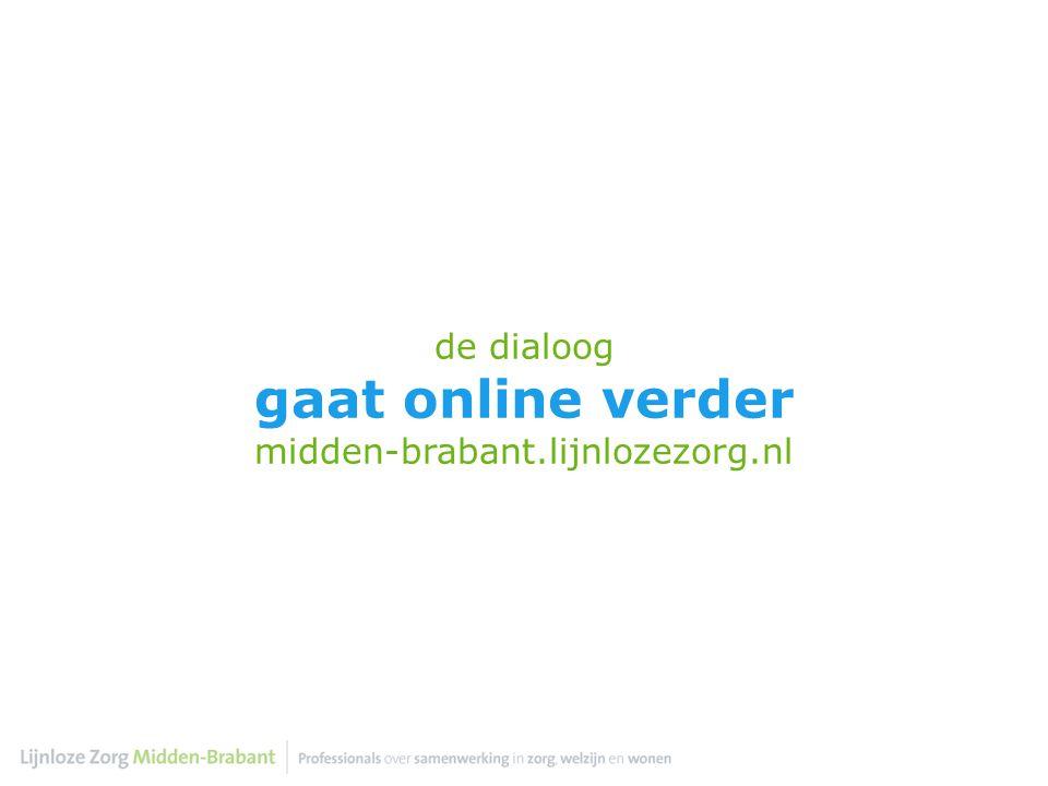 de dialoog gaat online verder midden-brabant.lijnlozezorg.nl