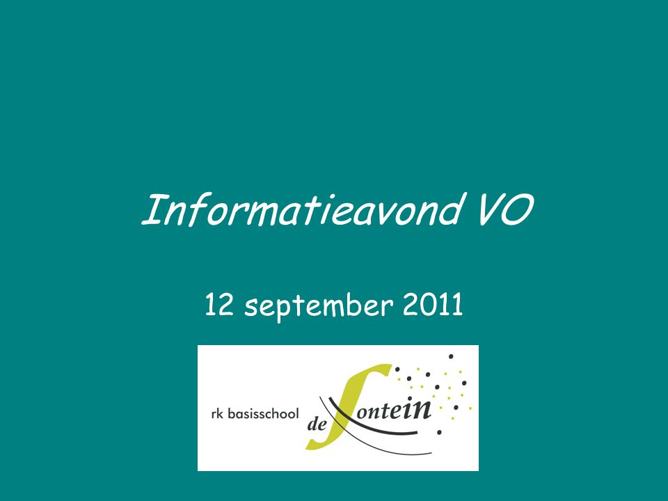 Informatieavond VO 12 september 2011