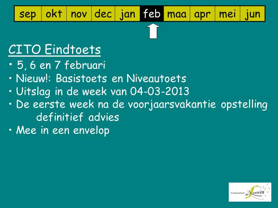 sepoktnovdecjanfebmaaaprmeijun CITO Eindtoets 5, 6 en 7 februari Nieuw!: Basistoets en Niveautoets Uitslag in de week van 04-03-2013 De eerste week na