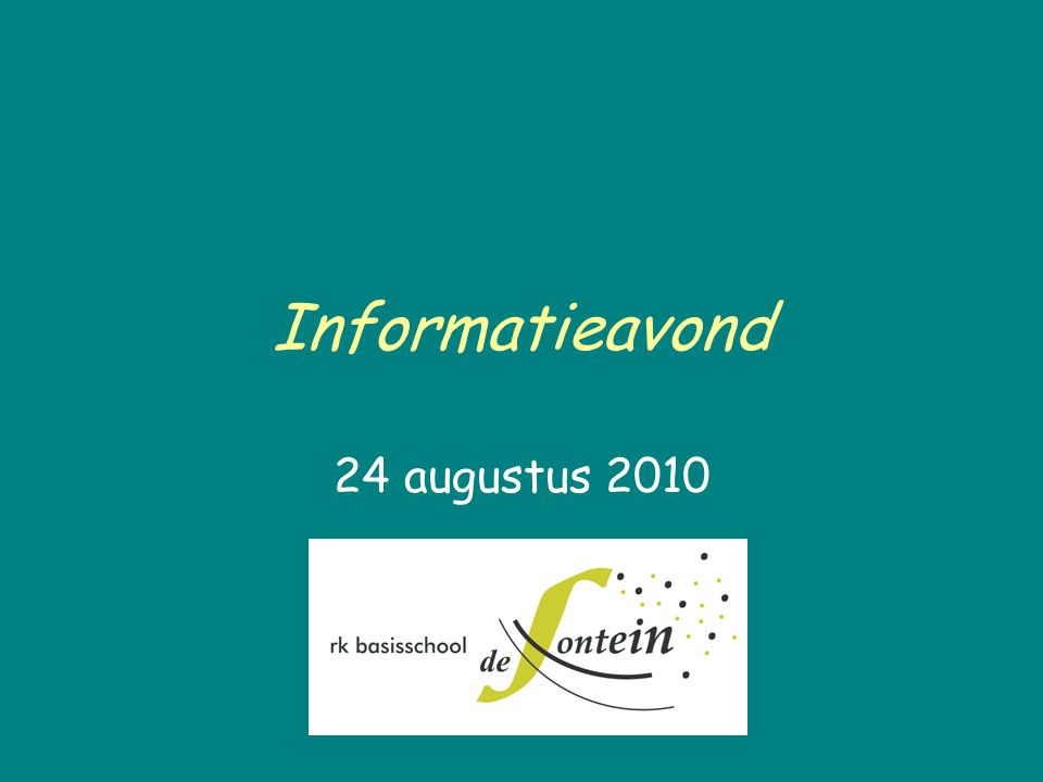 Informatieavond 24 augustus 2010