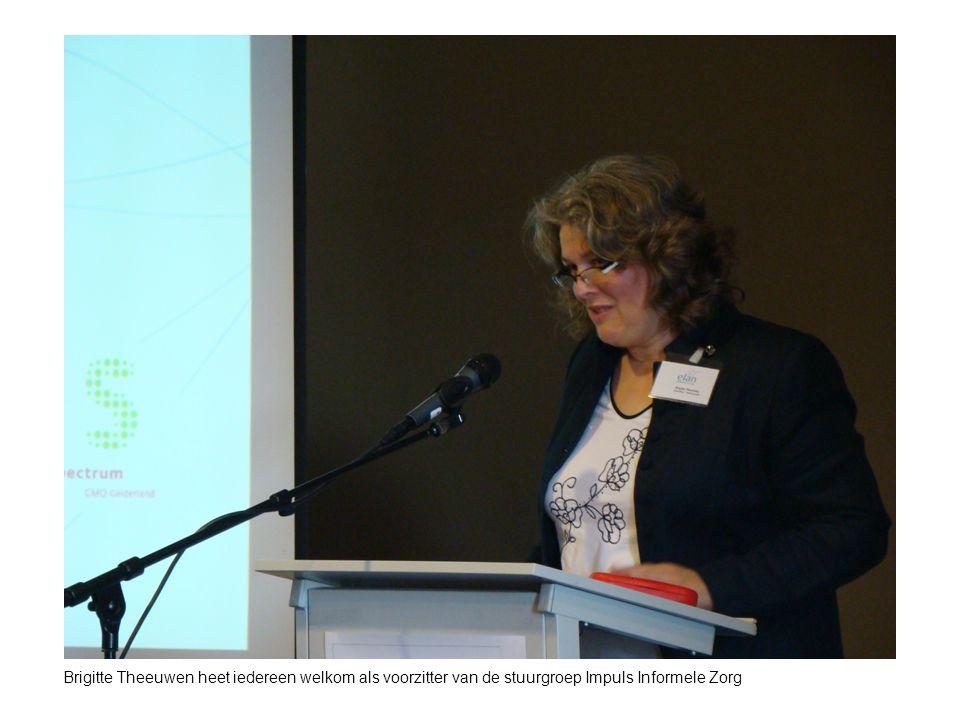 Brigitte Theeuwen heet iedereen welkom als voorzitter van de stuurgroep Impuls Informele Zorg
