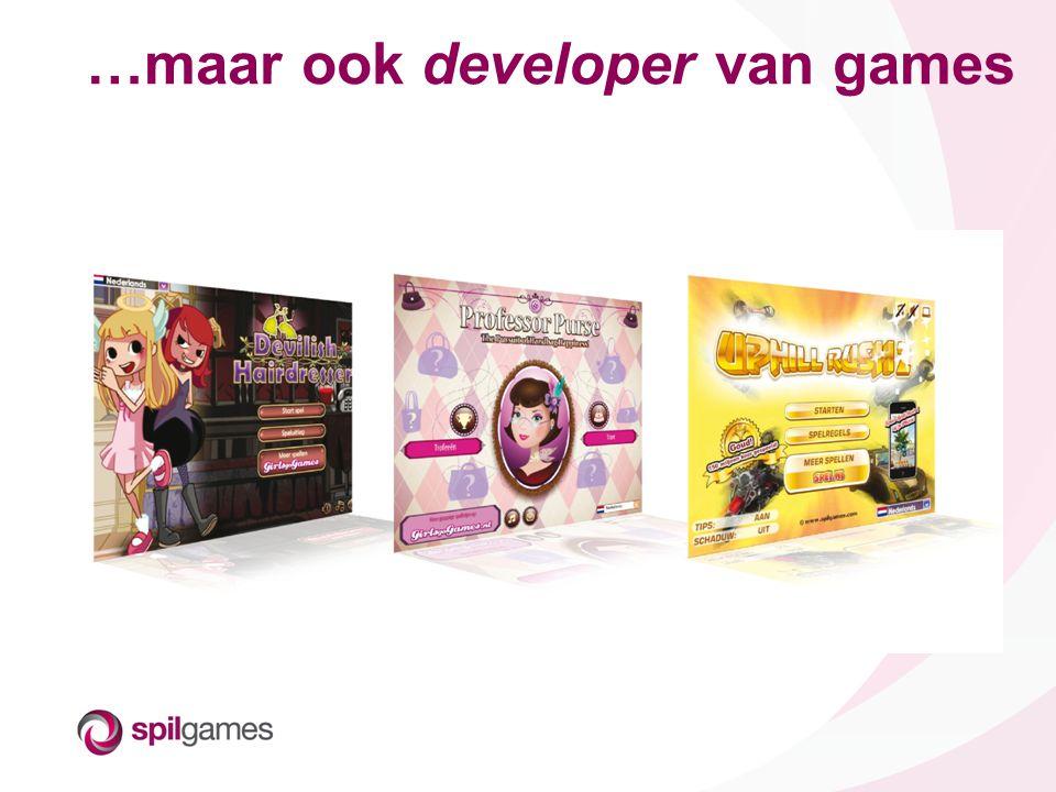 …maar ook developer van games