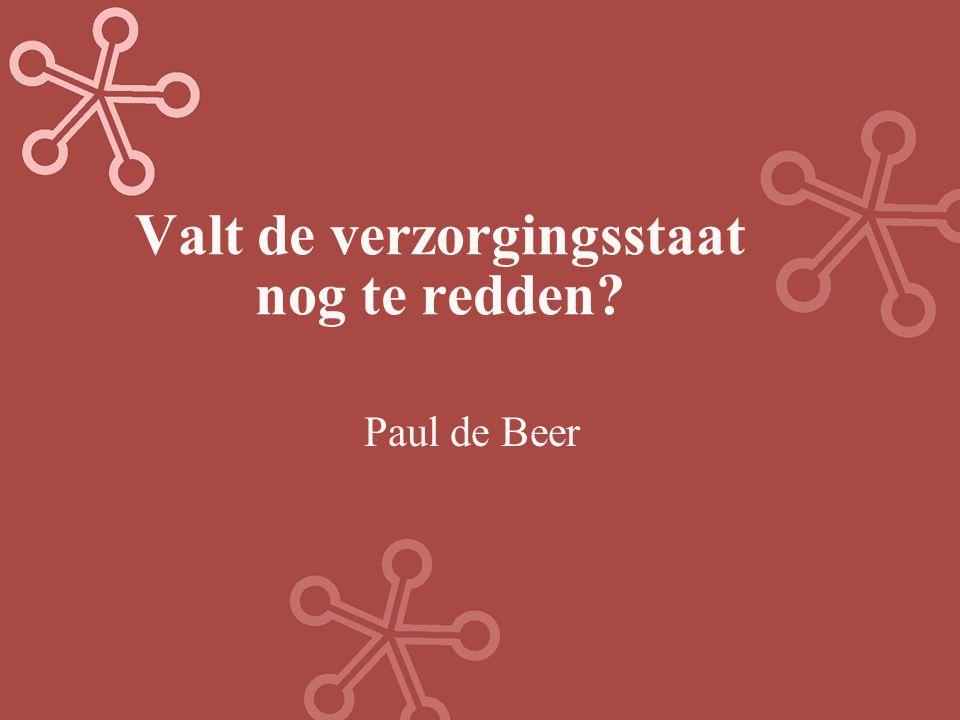 Valt de verzorgingsstaat nog te redden? Paul de Beer