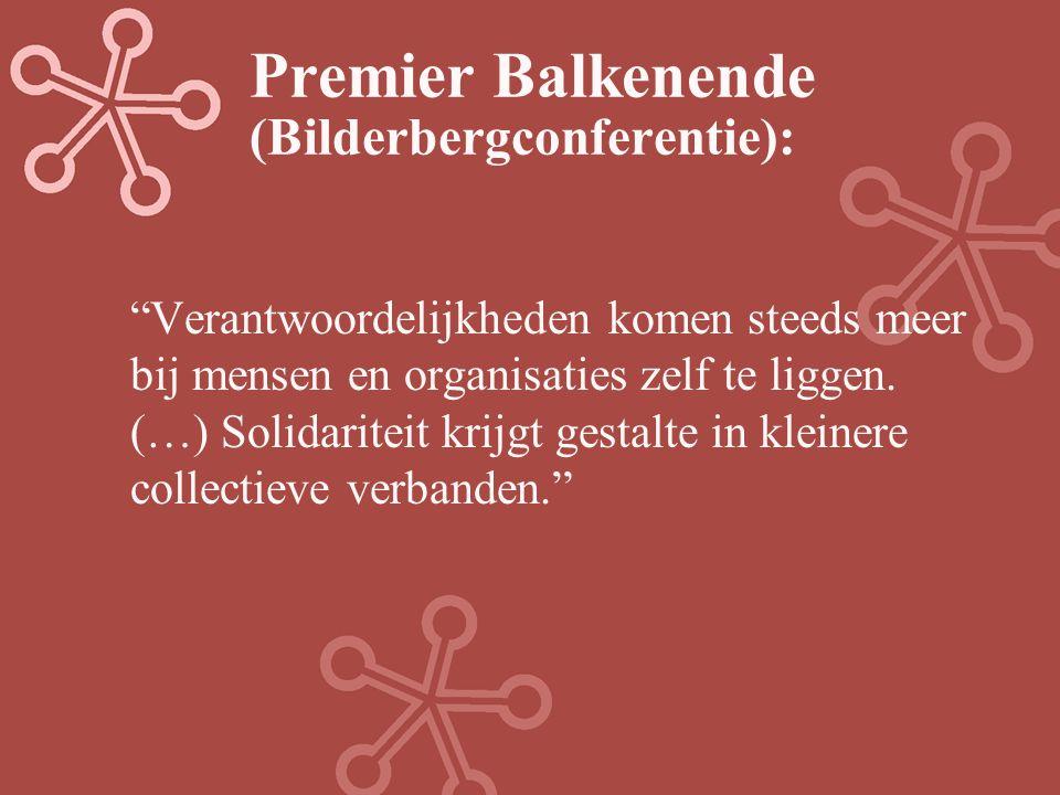 """Premier Balkenende (Bilderbergconferentie): """"Verantwoordelijkheden komen steeds meer bij mensen en organisaties zelf te liggen. (…) Solidariteit krijg"""