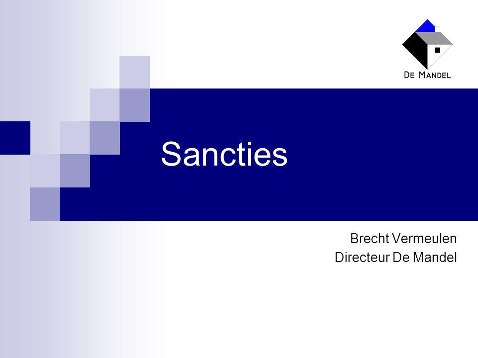 Sancties Brecht Vermeulen Directeur De Mandel