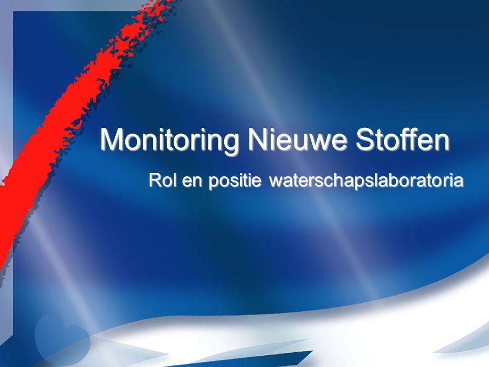 Monitoring Nieuwe Stoffen Rol en positie waterschapslaboratoria