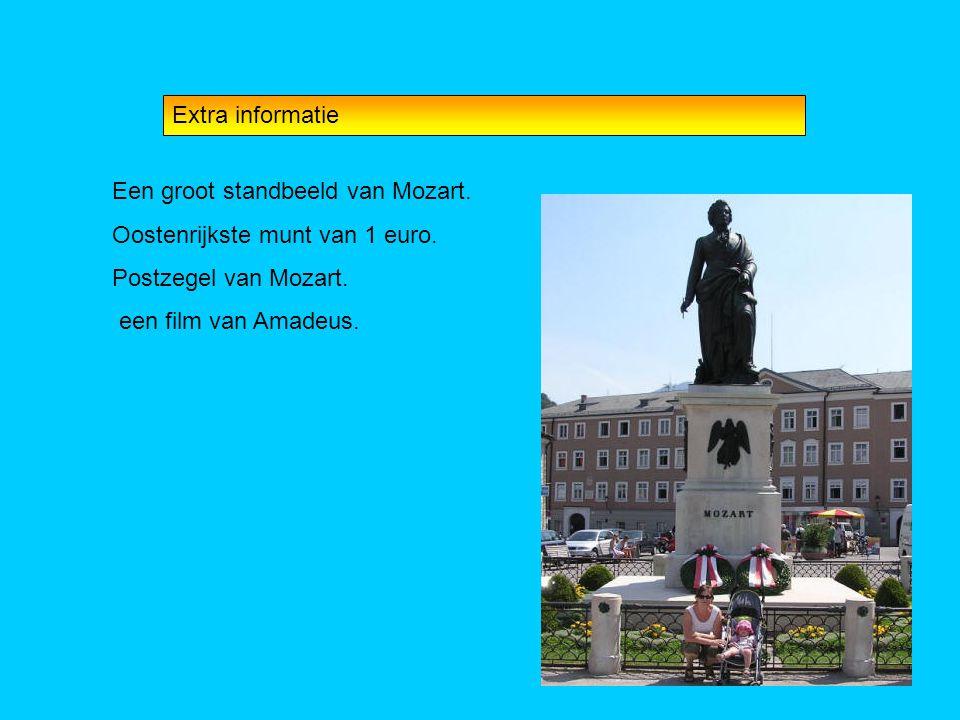 Extra informatie Een groot standbeeld van Mozart. Oostenrijkste munt van 1 euro. Postzegel van Mozart. een film van Amadeus.
