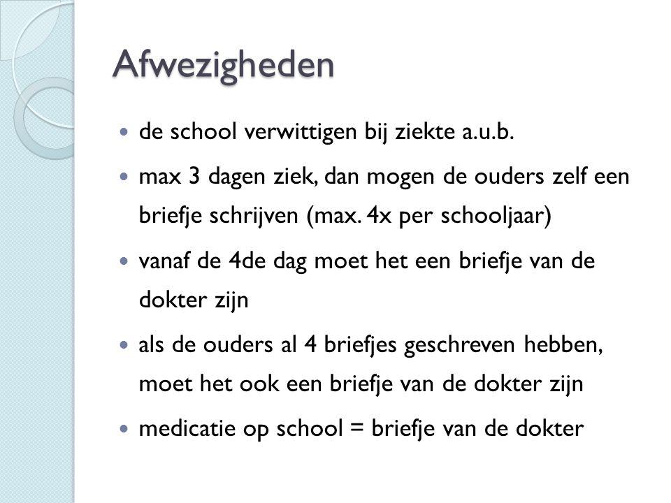 Afwezigheden de school verwittigen bij ziekte a.u.b. max 3 dagen ziek, dan mogen de ouders zelf een briefje schrijven (max. 4x per schooljaar) vanaf d