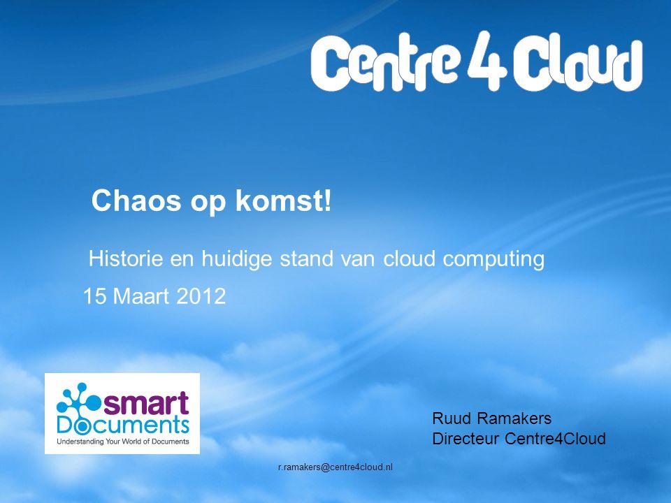 Page  22 WAAROM SAAS & CLOUD? r.ramakers@centre4cloud.nl