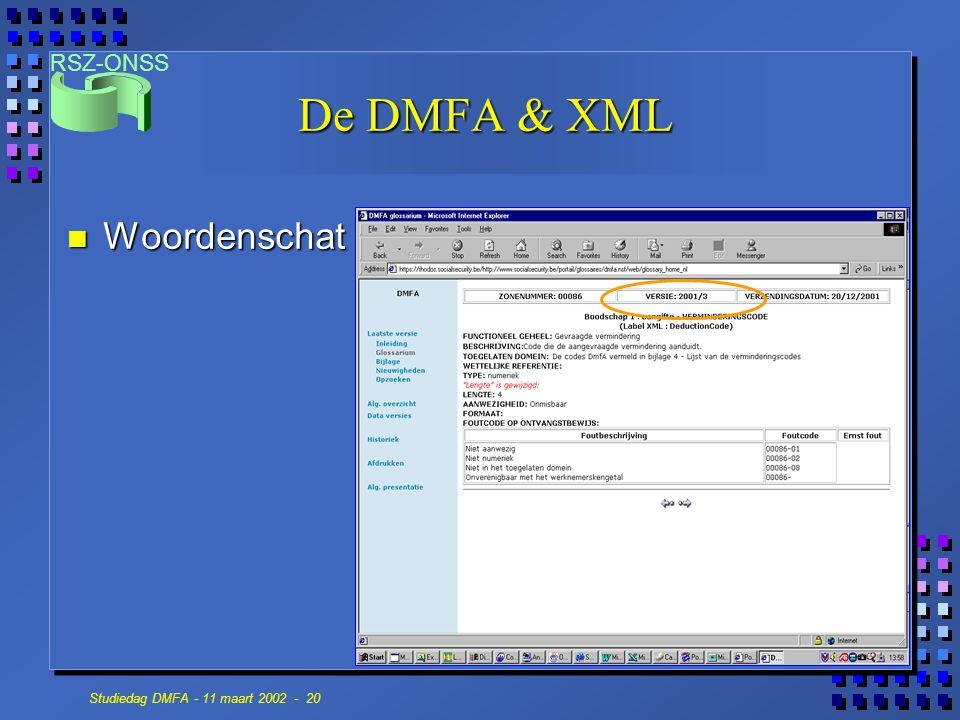 RSZ-ONSS Studiedag DMFA - 11 maart 2002 - 20 De DMFA & XML n Woordenschat
