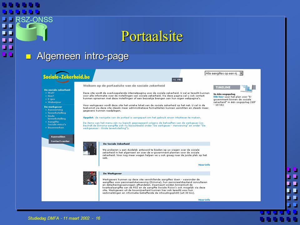RSZ-ONSS Studiedag DMFA - 11 maart 2002 - 16 Portaalsite n Algemeen intro-page