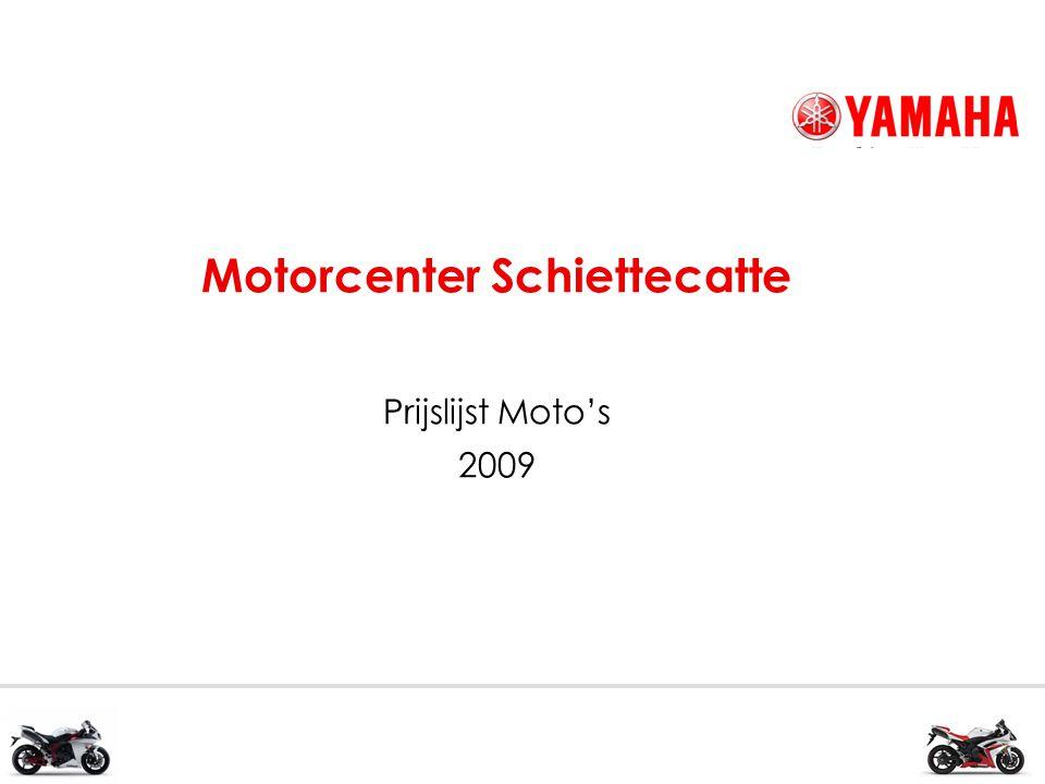 Motorcenter Schiettecatte Prijslijst Moto's 2009