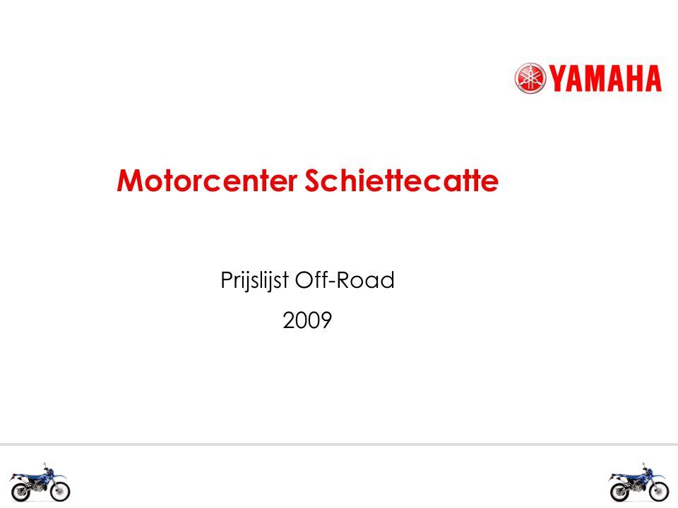 Motorcenter Schiettecatte Prijslijst Off-Road 2009