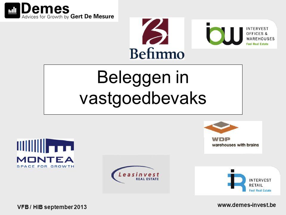 www.demes-invest.be VFB / HIB september 2013 Beleggen in vastgoedbevaks