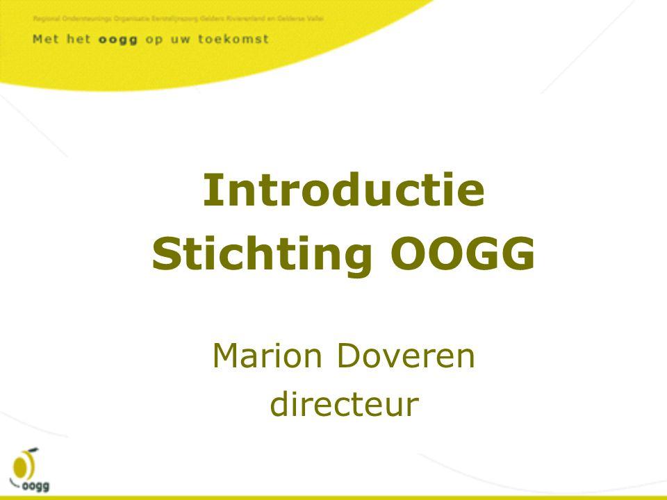 Introductie Stichting OOGG Marion Doveren directeur