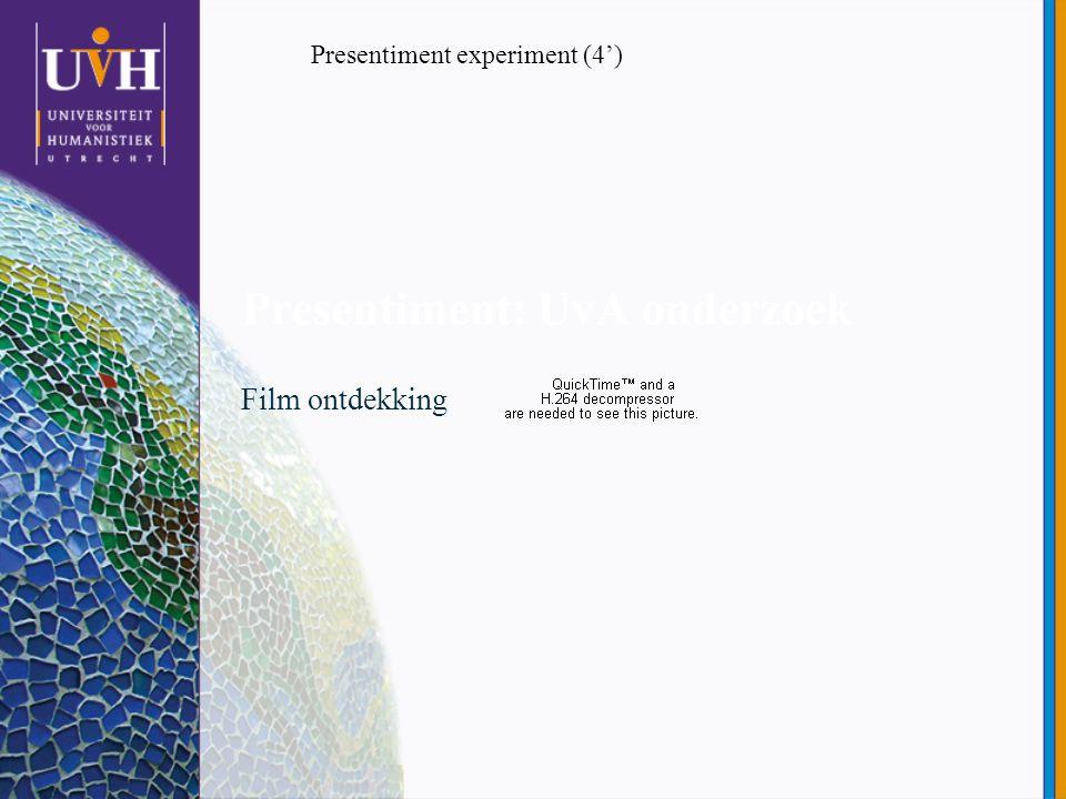 Presentiment: UvA onderzoek Film ontdekking Presentiment experiment (4')