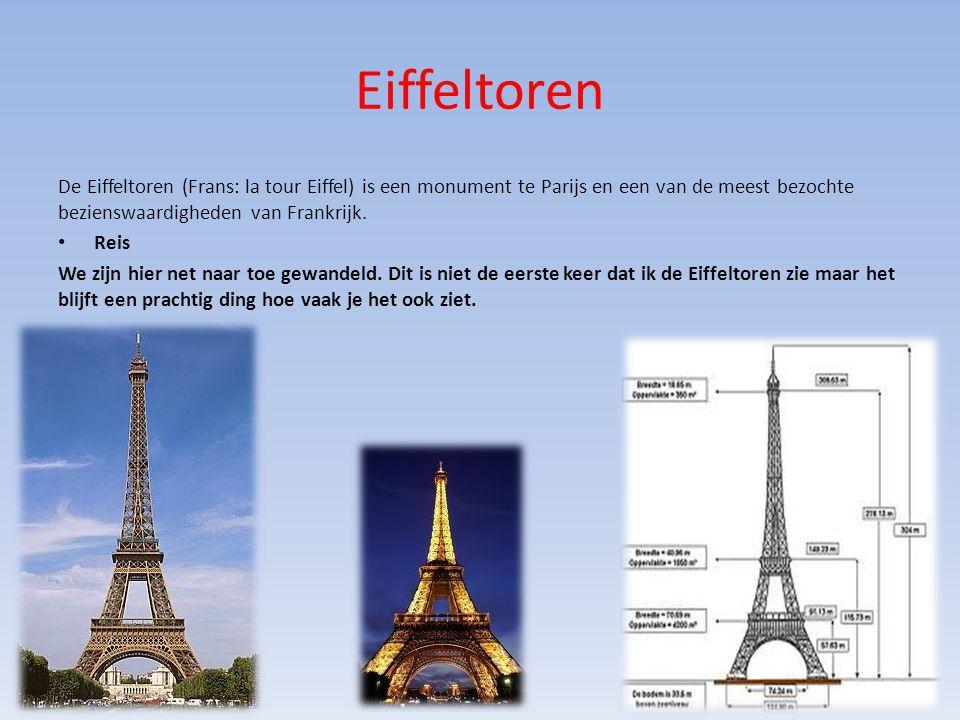 Eiffeltoren De Eiffeltoren (Frans: la tour Eiffel) is een monument te Parijs en een van de meest bezochte bezienswaardigheden van Frankrijk.