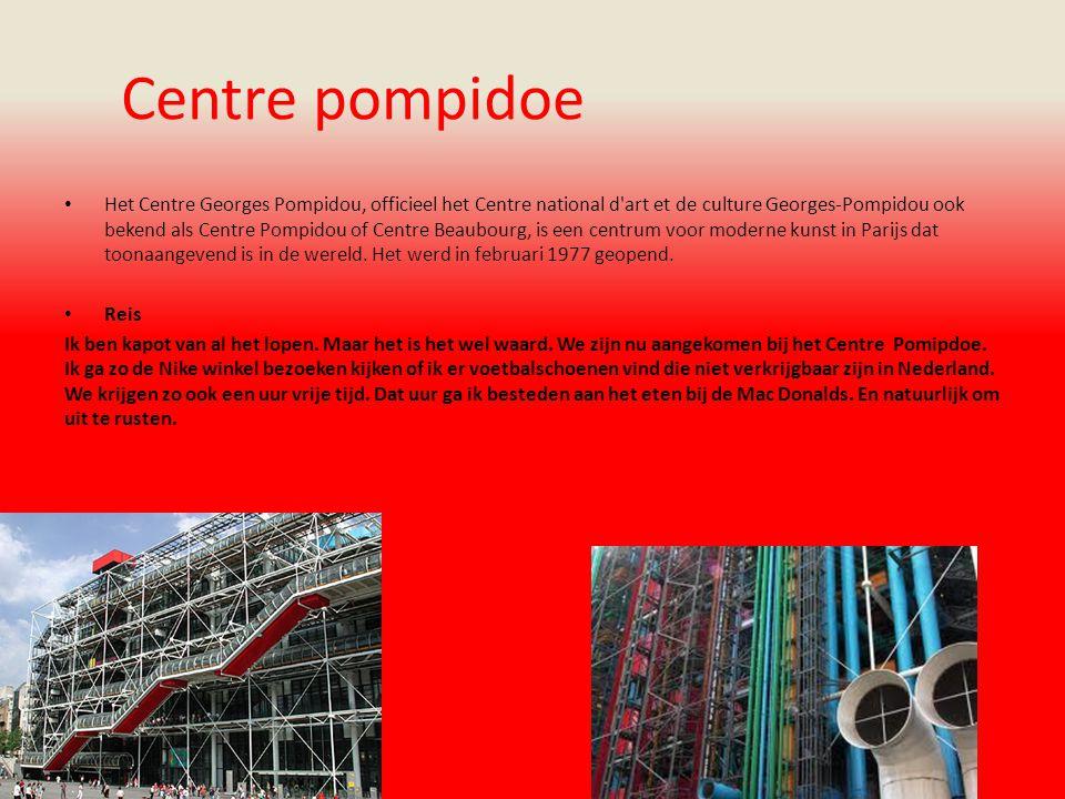 Centre pompidoe Het Centre Georges Pompidou, officieel het Centre national d art et de culture Georges-Pompidou ook bekend als Centre Pompidou of Centre Beaubourg, is een centrum voor moderne kunst in Parijs dat toonaangevend is in de wereld.