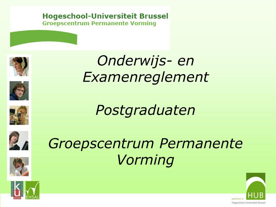 Onderwijs- en Examenreglement Postgraduaten Groepscentrum Permanente Vorming