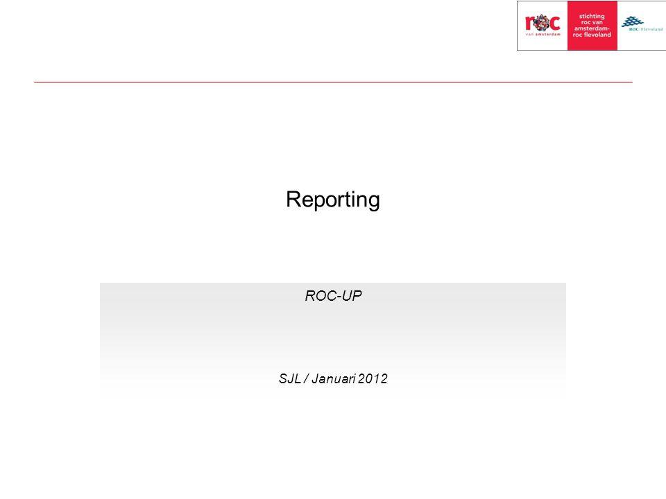Reporting ROC-UP SJL / Januari 2012