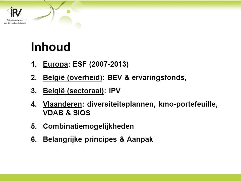 1.Europa: ESF publieke financiering doelstelling: maximale arbeidsdeelname ESF-kwaliteitslabel!.
