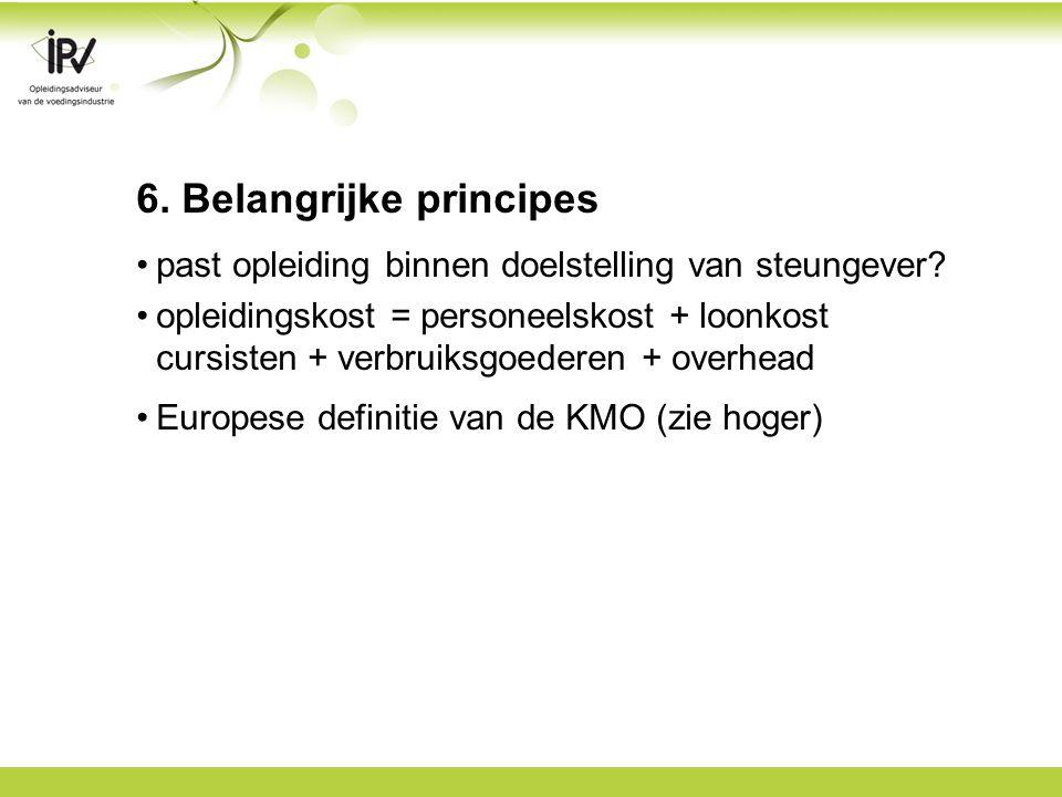 6. Belangrijke principes past opleiding binnen doelstelling van steungever.
