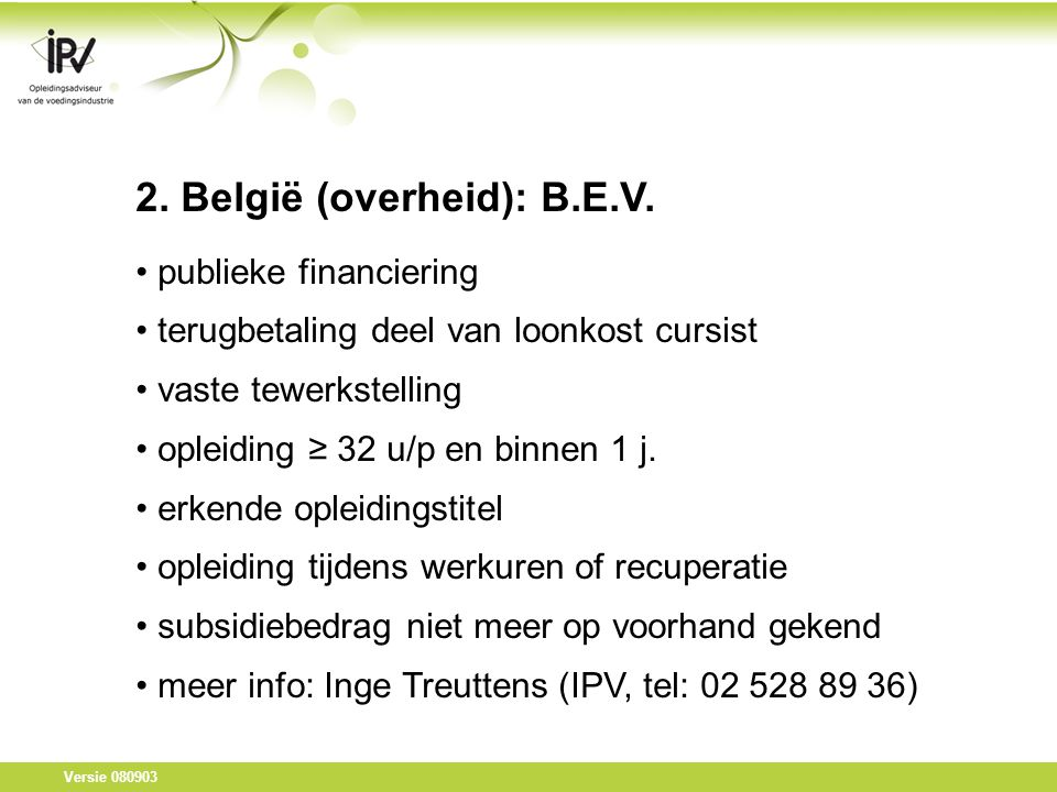 Versie 080903 2. België (overheid): B.E.V.