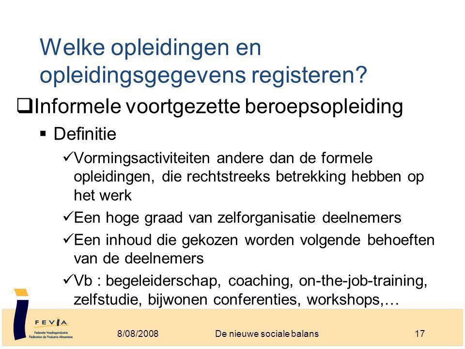 Welke opleidingen en opleidingsgegevens registeren.