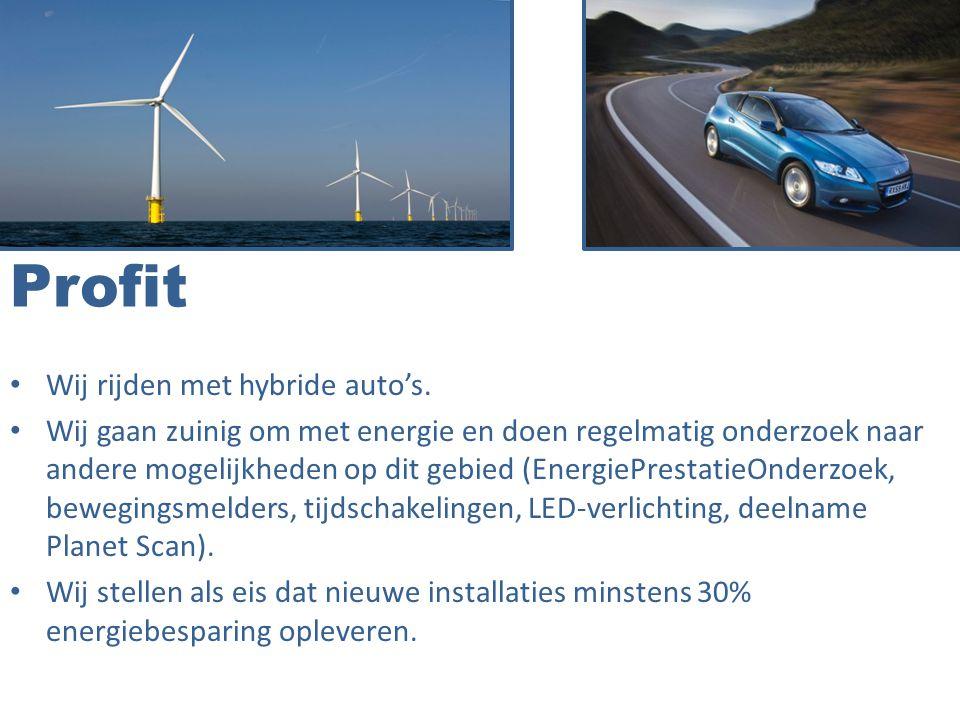 Profit Wij rijden met hybride auto's.