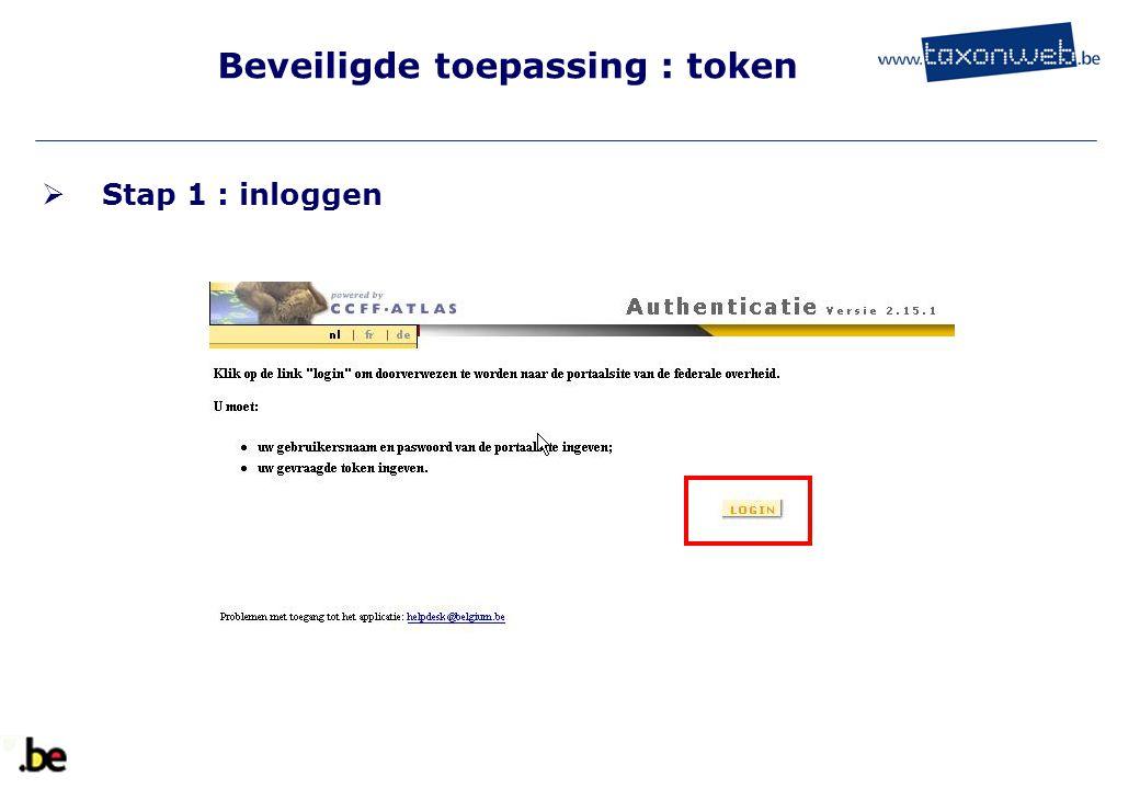 Beveiligde toepassing : token  Stap 1 : inloggen